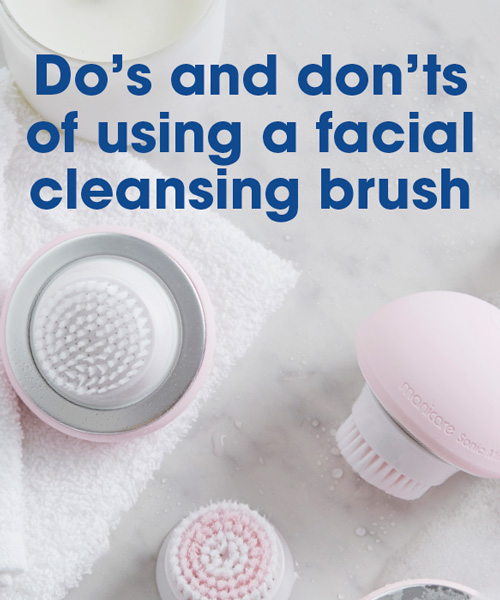 Do's and don'ts of using a facial cleansing brush